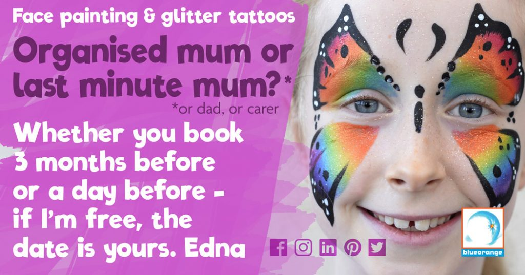 Blue Orange Images face painting & glitter tattoos in Watford – last minute mum?
